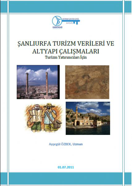 Şanlıurfa Turizm Verileri ve Altyapı Çalışmaları