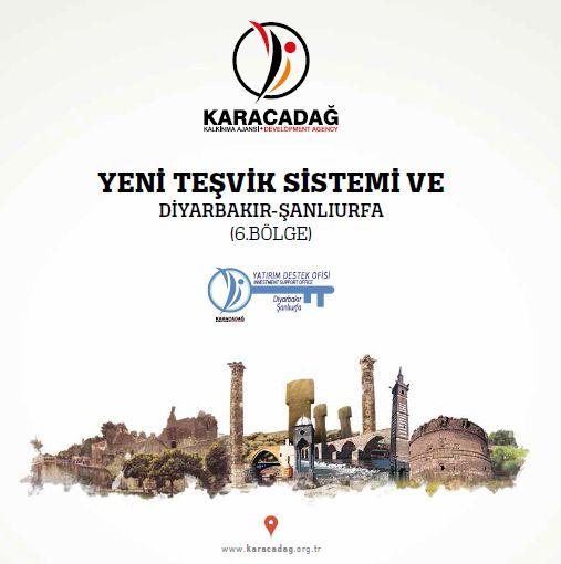Yeni Teşvik Sistemi ve Diyarbakır Şanlıurfa (6. Bölge)