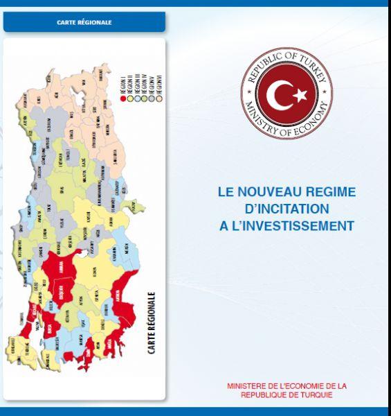 Fransızca Teşvik Broşürü (LE NOUVEAU REGIME D'INCITATION A L'INVESTISSEMENT)