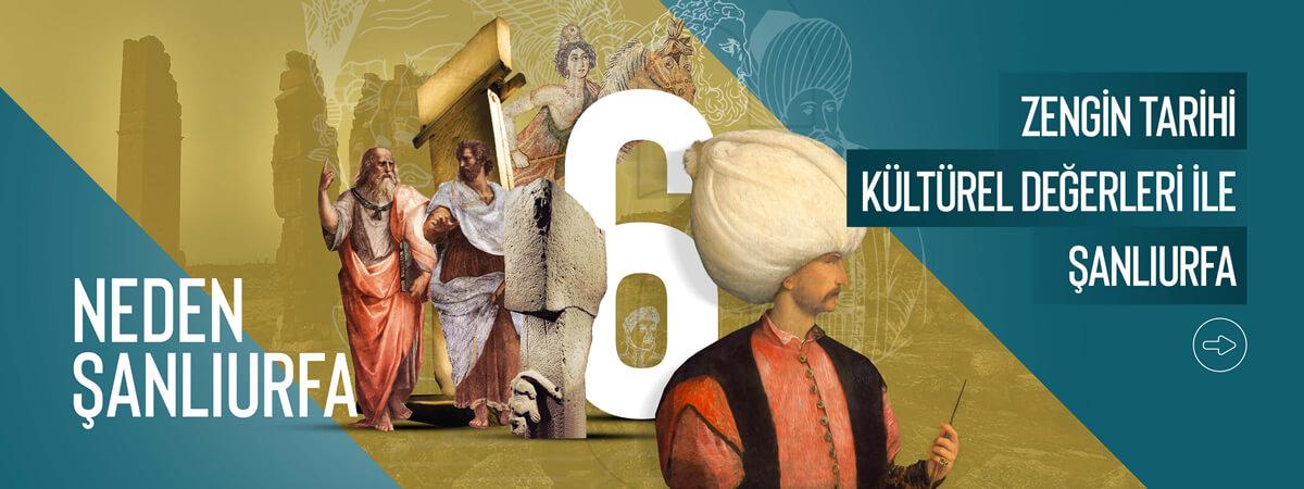 Zengin Tarihi ve Kültürel Değerleriyle Şanlıurfa